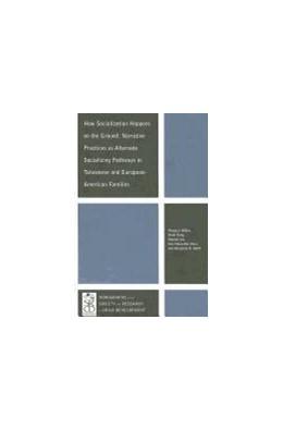 Abbildung von Miller   How Socialization Happens on the Ground   2012   Narrative Practices as Alterna...