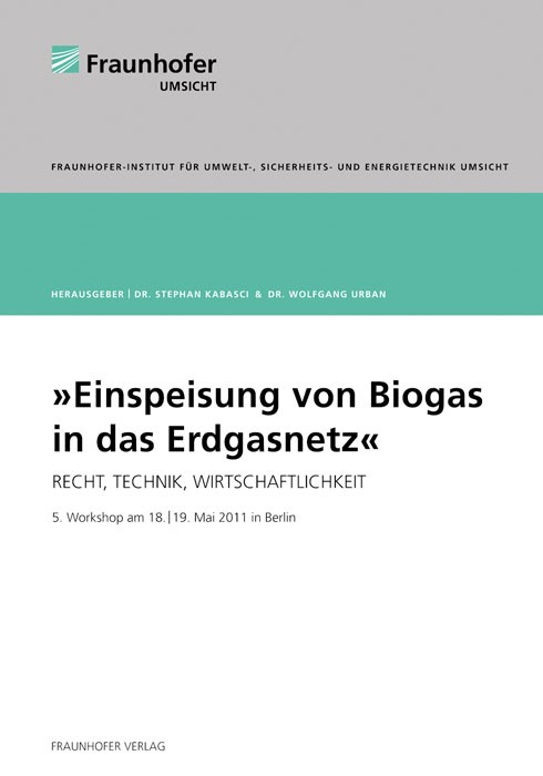 Einspeisung von Biogas in das Erdgasnetz | / Kabasci / Urban, 2012 | Buch (Cover)