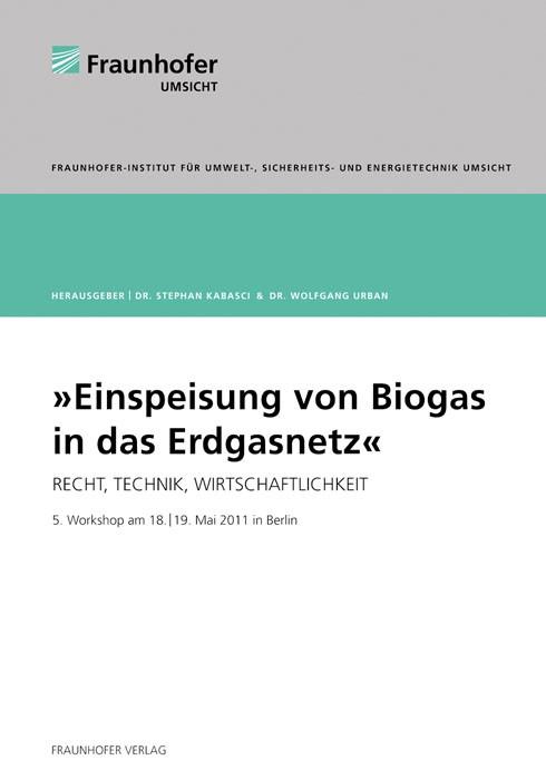 Abbildung von / Kabasci / Urban | Einspeisung von Biogas in das Erdgasnetz | 2012