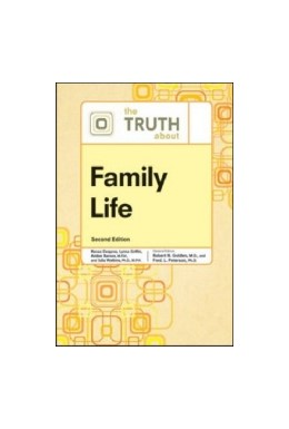 Abbildung von Barnes / Golden / Peterson | The Truth About Family Life | 2nd | 2012