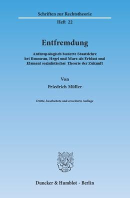 Abbildung von Müller   Entfremdung   3., bearb. und erw. Aufl.   2012   Anthropologisch basierte Staat...   22