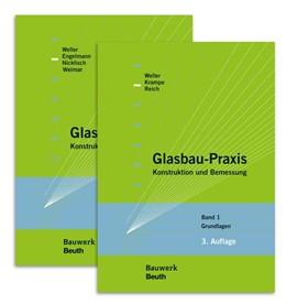 Abbildung von Krampe / Nicklisch / Reich | Glasbau-Praxis | überarbeitete und erweiterte Ausgabe | 2013 | Paket: Band 1 Grundlagen + Ban...