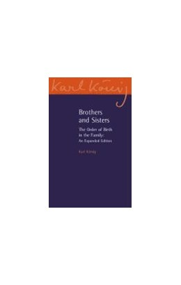 Abbildung von Konig   Brothers and Sisters   3rd Expanded edition   2012   The Order of Birth in the Fami...   11