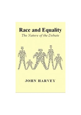 Abbildung von Harvey | Race and Equality | 2012 | The Nature of the Debate