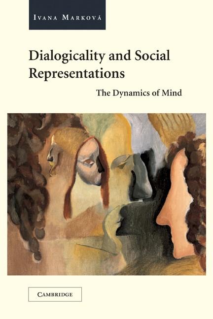 Abbildung von Marková | Dialogicality and Social Representations | 2003