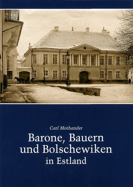 Barone, Bauern und Bolschewiken in Estland | Mothander, 2005 | Buch (Cover)