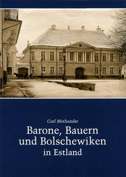 Abbildung von Mothander   Barone, Bauern und Bolschewiken in Estland   2005