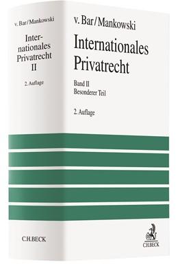 Abbildung von v. Bar / Mankowski | Internationales Privatrecht Band 2: Besonderer Teil | 2., neu bearbeitete Auflage | 2019