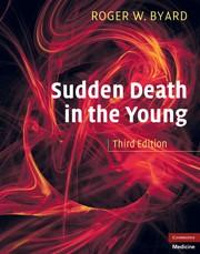 Abbildung von Byard | Sudden Death in the Young | 2010