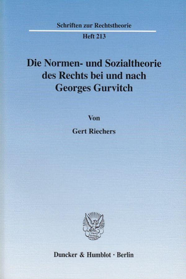 Abbildung von Riechers | Die Normen- und Sozialtheorie des Rechts bei und nach Georges Gurvitch. | 2003