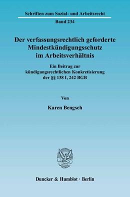 Abbildung von Bengsch | Der verfassungsrechtlich geforderte Mindestkündigungsschutz im Arbeitsverhältnis | 2004 | Ein Beitrag zur kündigungsrech... | 234