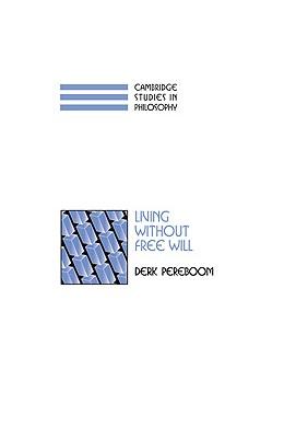 Abbildung von Pereboom   Living without Free Will   2001