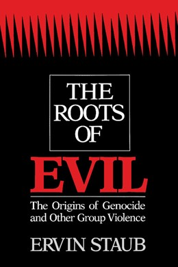 Abbildung von Staub | The Roots of Evil | 1992 | The Origins of Genocide and Ot...