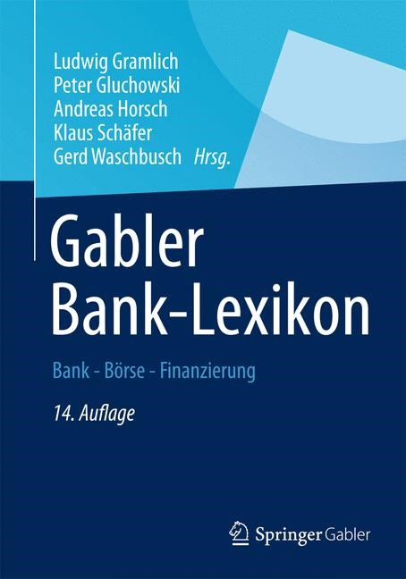 Gabler Banklexikon | Gramlich / Gluchowski / Horsch / Schäfer / Waschbusch (Hrsg.) | Buch (Cover)