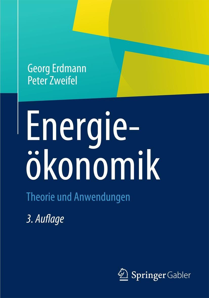 Energieökonomik | Erdmann / Zweifel | 3. Auflage, 2017 | Buch (Cover)