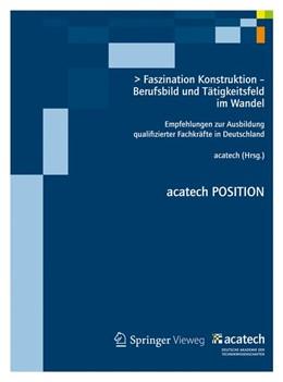 Abbildung von Faszination Konstruktion – Berufsbild und Tätigkeitsfeld im Wandel   2013   2012   Empfehlungen zur Ausbildung qu...
