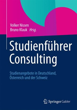 Abbildung von Nissen / Klauk | Studienführer Consulting | 2012 | Studienangebote in Deutschland...