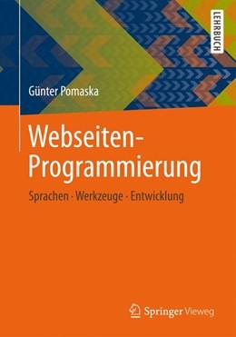 Abbildung von Pomaska   Webseiten-Programmierung   2012   Sprachen, Werkzeuge, Entwicklu...