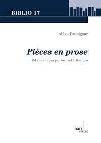 Abbé d'Aubignac: Pièces en prose   Bourque, 2012   Buch (Cover)
