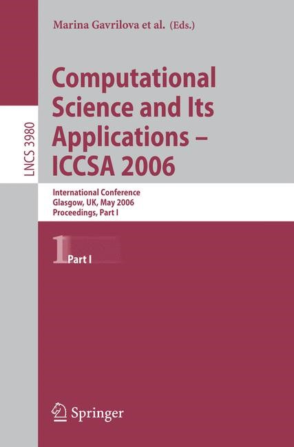 Abbildung von Gervasi / Kumar / Tan / Taniar / Laganà / Mun / Choo   Computational Science and Its Applications - ICCSA 2006   2006