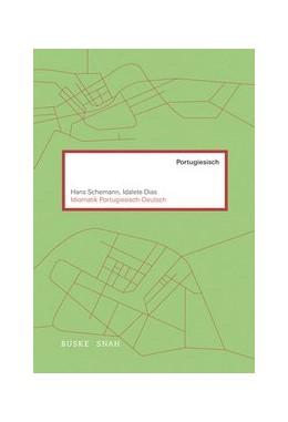 Abbildung von Schemann / Dias | Idiomatik Portugiesisch-Deutsch | 2013