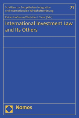 Abbildung von Hofmann / Tams   International Investment Law and Its Others   2012   27