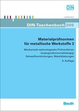 Abbildung von Materialprüfnormen für metallische Werkstoffe 3 | 6. Auflage | 2019 | 205 | beck-shop.de
