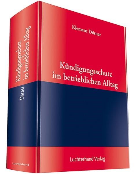 Kündigungsschutz im betrieblichen Alltag | Dörner | Buch (Cover)
