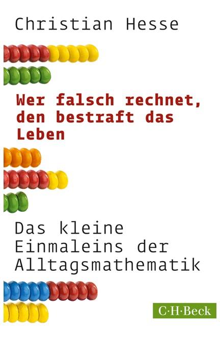 Cover: Christian Hesse, Wer falsch rechnet, den bestraft das Leben