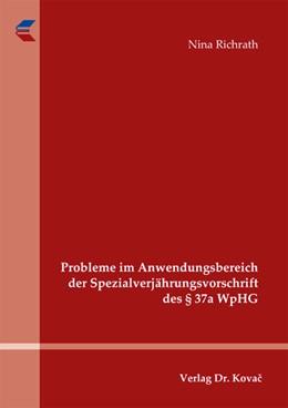 Abbildung von Richrath | Probleme im Anwendungsbereich der Spezialverjährungsvorschrift des § 37a WpHG | 1. Auflage 2013 | 2012 | 290