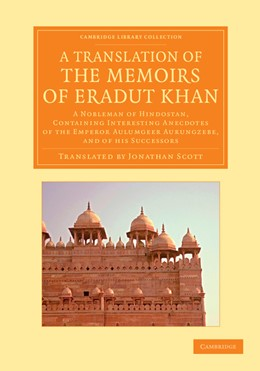 Abbildung von Khan | A Translation of the Memoirs of Eradut Khan | 2013 | A Nobleman of Hindostan, Conta...