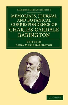 Abbildung von Babington | Memorials Journal and Botanical Correspondence of Charles Cardale Babington | 2013