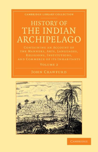 Abbildung von Crawfurd | History of the Indian Archipelago | 2013