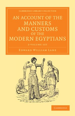 Abbildung von Lane | An Account of the Manners and Customs of the Modern Egyptians 2 Volume Set | 2013