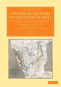 Abbildung von Wilks | Historical Sketches of the South of India | 2013 | In an Attempt to Trace the His...