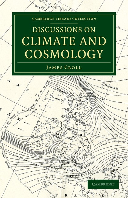 Abbildung von Croll | Discussions on Climate and Cosmology | 2013