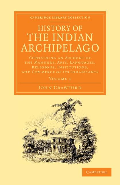 Abbildung von Crawfurd   History of the Indian Archipelago   2013