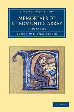 Abbildung von Arnold | Memorials of St Edmund's Abbey 3 Volume Set | 1. Auflage | 2012 | beck-shop.de
