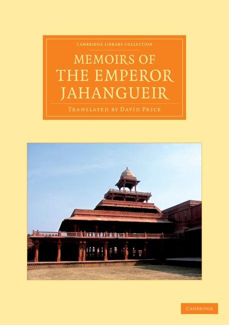Abbildung von Memoirs of the Emperor Jahangueir | 2013