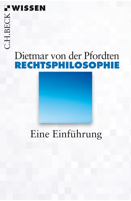 Cover: Dietmar Pfordten, Rechtsphilosophie