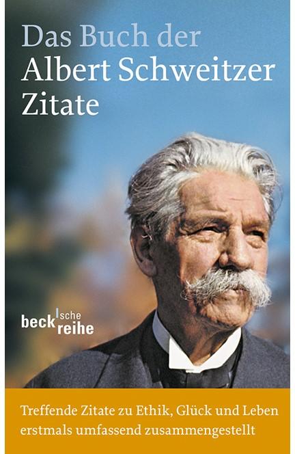 Cover: , Das Buch der Albert-Schweitzer-Zitate