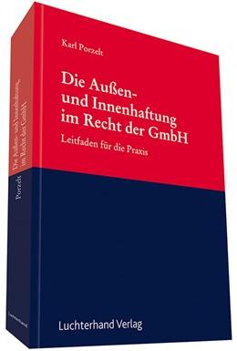 Abbildung von Porzelt   Die Außen- und Innenhaftung im Recht der GmbH   2013   Leitfaden für die Praxis