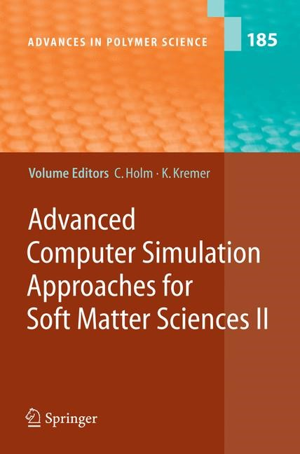 Advanced Computer Simulation Approaches for Soft Matter Sciences II | Holm / Kremer, 2005 | Buch (Cover)
