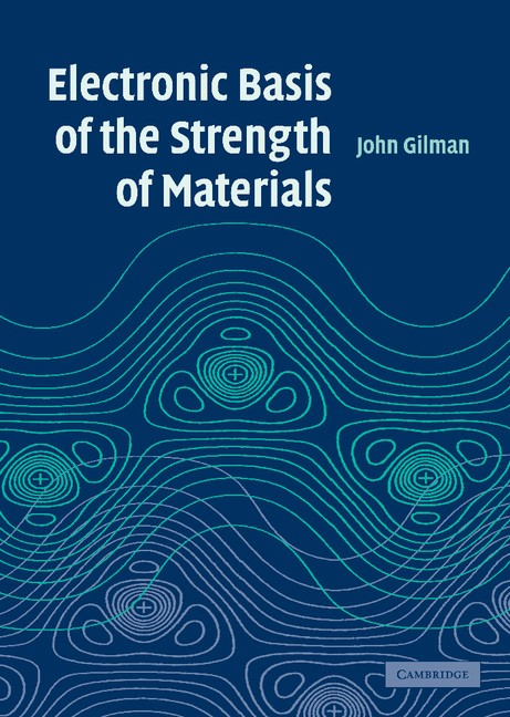 Abbildung von Gilman | Electronic Basis of the Strength of Materials | 2003