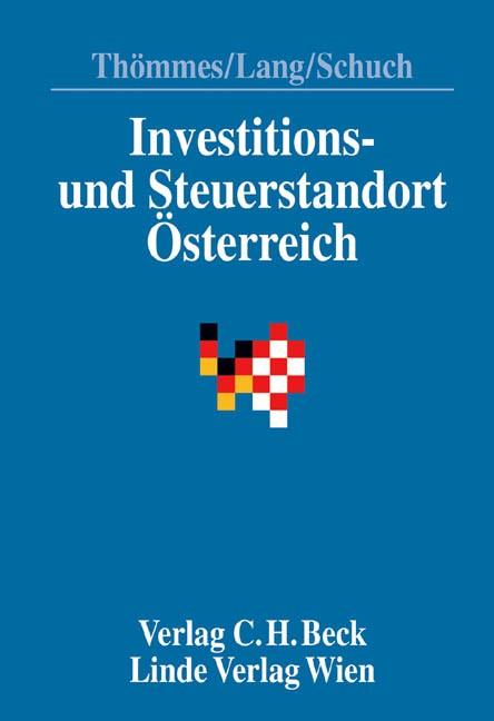 Investitions- und Steuerstandort Österreich | Thömmes / Lang / Schuch | 2. Auflage, 2005 | Buch (Cover)