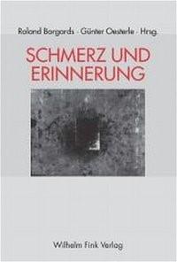 Schmerz und Erinnerung | Borgards / Oesterle, 2005 | Buch (Cover)