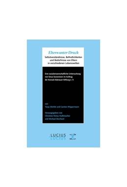 Abbildung von Merkle / Henry-Huthmacher / Borchard | Eltern unter Druck | 2008 | Selbstverständnisse, Befindlic...