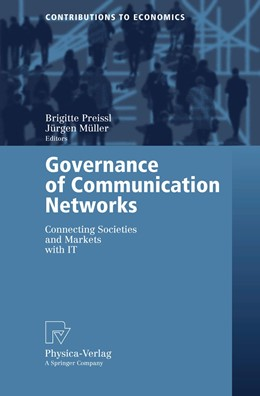Abbildung von Preissl / Müller | Governance of Communication Networks | 2006 | Connecting Societies and Marke...