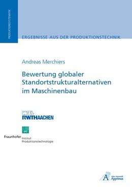 Abbildung von Merchiers   Bewertung globaler Standortstrukturalternativen im Maschinenbau   1. Auflage   2008   beck-shop.de