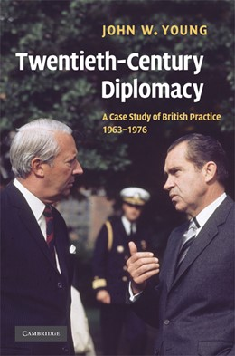 Abbildung von Young | Twentieth-Century Diplomacy | 2008 | A Case Study of British Practi...